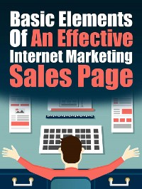 Cover Basic Elements of an Effective IM Sales Page