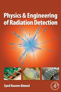 Cover Physics and Engineering of Radiation Detection