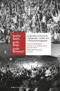 Cover Großer Sport, große Show, große Wirkung?