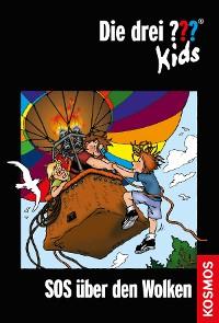 Cover Die drei ??? Kids, 9, SOS über den Wolken (drei Fragezeichen Kids)