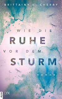 Cover Wie die Ruhe vor dem Sturm