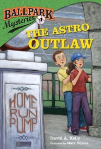 Cover Ballpark Mysteries #4: The Astro Outlaw