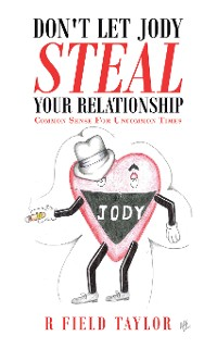 Cover Don't Let Jody Steal Your Relationship