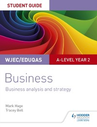 Cover WJEC/Eduqas A-level Year 2 Business Student Guide 3: Business Analysis and Strategy