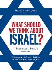 Cover What Should We Think About Israel?