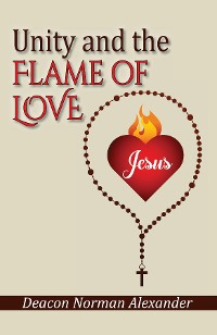 Cover Unity and the Flame of Love
