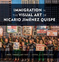 Cover Immigration in the Visual Art of Nicario Jiménez Quispe