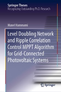 Cover Level Doubling Network and Ripple Correlation Control MPPT Algorithm for Grid-Connected Photovoltaic Systems