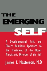 Cover Emerging Self: A Developmental,.Self, And Object Relatio