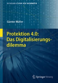 Cover Protektion 4.0: Das Digitalisierungsdilemma