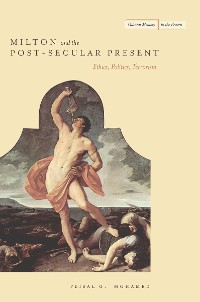 Cover Milton and the Post-Secular Present