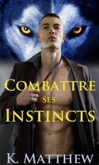 Cover Combattre ses instincts