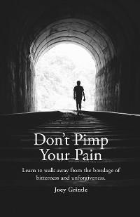 Cover Don't Pimp Your Pain