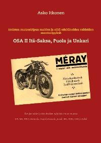 Cover Entisten rautaesiripun maiden ja niitä edeltäneiden valtioiden moottoripyörät
