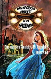 Cover Das magische Amulett #88: Todesfalle Regenwald