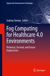 Cover Fog Computing for Healthcare 4.0 Environments