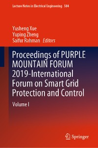 Cover Proceedings of PURPLE MOUNTAIN FORUM 2019-International Forum on Smart Grid Protection and Control