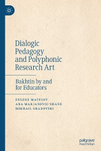 Cover Dialogic Pedagogy and Polyphonic Research Art