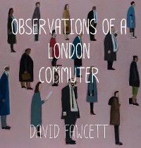 Cover Observations of a London Commuter