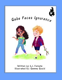 Cover Gabe Faces Ignorance