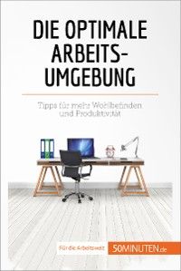 Cover Die optimale Arbeitsumgebung