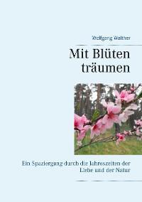 Cover Mit Blüten träumen
