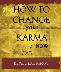 Cover How To Change Your Karma Now