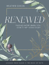Cover Renewed - Women's Bible Study Participant Workbook with Leader Helps