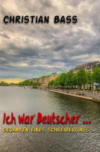 Cover Ich war Deutscher ...