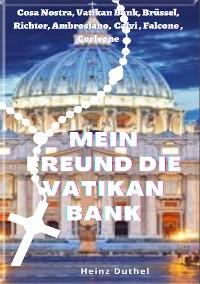 Cover Mein Freund die Vatikan Bank