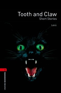 Cover Tooth and Claw - Short Stories Level 3 Oxford Bookworms Library
