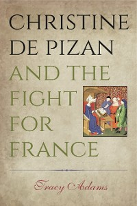 Cover Christine de Pizan and the Fight for France