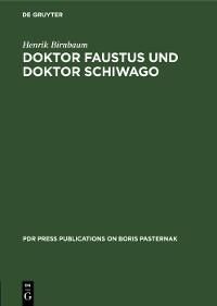 Cover Doktor Faustus und Doktor Schiwago