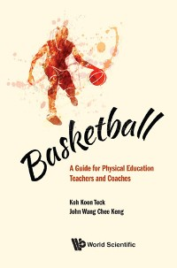 Cover Basketball: A Guide For Physical Education Teachers And Coaches