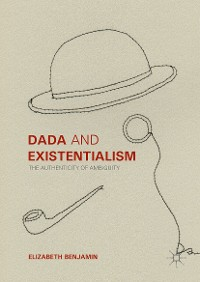 Cover Dada and Existentialism