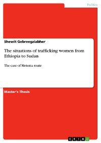 Cover The situations of trafficking women from Ethiopia to Sudan