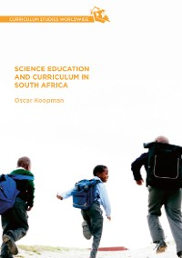 Cover Science Education and Curriculum in South Africa