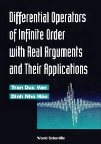 Cover Differential Operations Of Infinite Order With Real Arguments And Their Applications