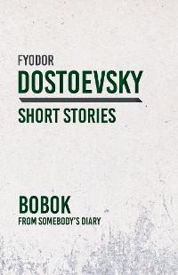 Cover Bobok - From Somebody's Diary