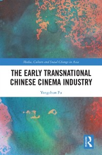Cover Early Transnational Chinese Cinema Industry