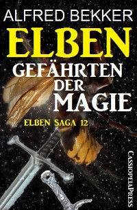 Cover Elben - Gefährten der Magie (Elben Saga 12)