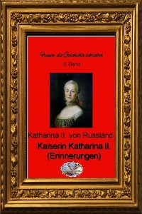 Cover Kaiserin Katharina II. (Erinnerungen)