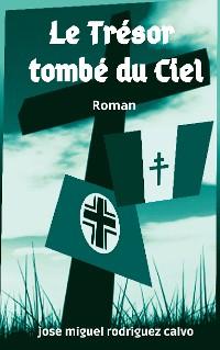 Cover LE TRÉSOR TOMBÉ DU CIEL