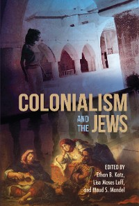 Cover Colonialism and the Jews