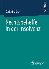 Cover Rechtsbehelfe in der Insolvenz