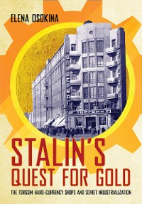 Cover Stalin's Quest for Gold