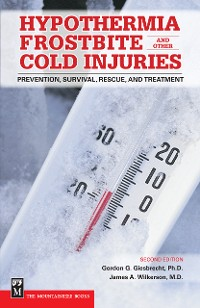 Cover Hypothermia, Frostbite, and Other Cold Injuries