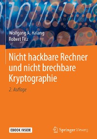Cover Nicht hackbare Rechner und nicht brechbare Kryptographie