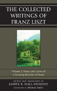 Cover The Collected Writings of Franz Liszt