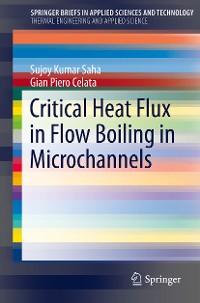 Cover Critical Heat Flux in Flow Boiling in Microchannels